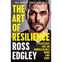 The Art of Resilience: Strategies for an Unbreakable Mind and Body