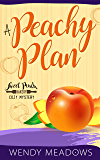 A Peachy Plan (Sweet Peach Bakery Book 6)