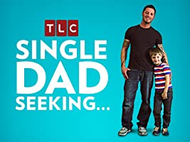 Single Dad Seeking... S1