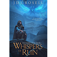 Whispers of Ruin: An Epic Fantasy Saga (The Famine Cycle #1)
