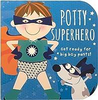 Potty Superhero: Get Ready For Big Boy