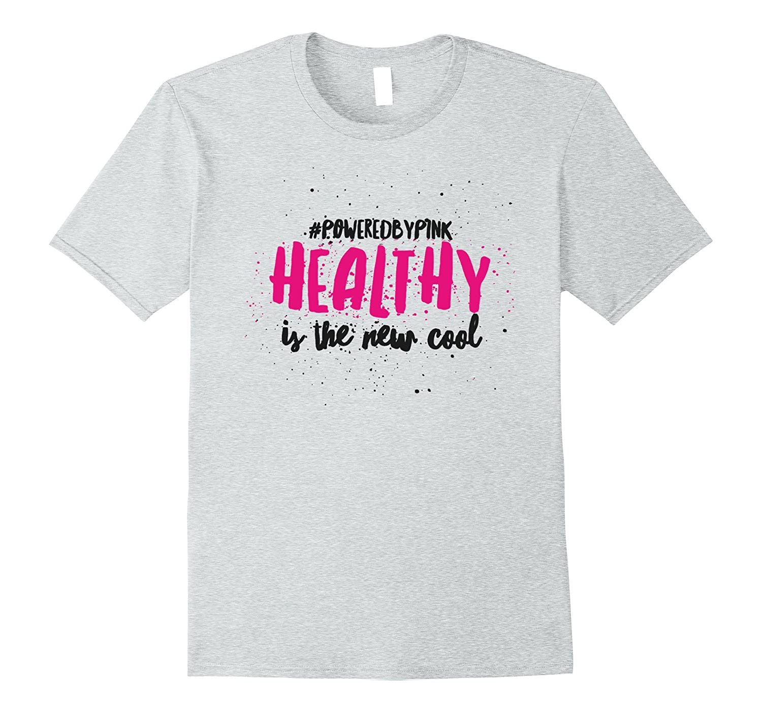PoweredByPink Healthy is Cool Tee-PL