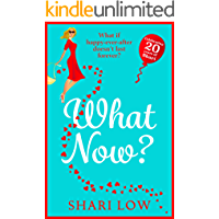 What Now?: New for 2021! The hilarious sequel to What If? by Shari Low