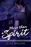 More Than A Spirit (Baker City: Hearts & Haunts Book 2)