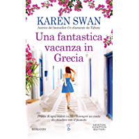 Una fantastica vacanza in Grecia (Italian Edition)