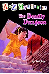 A to Z Mysteries: The Deadly Dungeon Kindle Edition