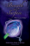 Beneath the Surface:  A Malion Novel