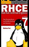 Red Hat Certified Engineer (RHCE) auf RHEL 7 - Das Kompendium zur EX300-Prüfung auf deutsch.