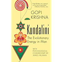Kundalini: The Evolutionary Energy in Man (English Edition)