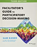 Facilitator's Guide to Participatory Decision-Making