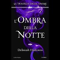 L'ombra della notte: La Trilogia delle anime