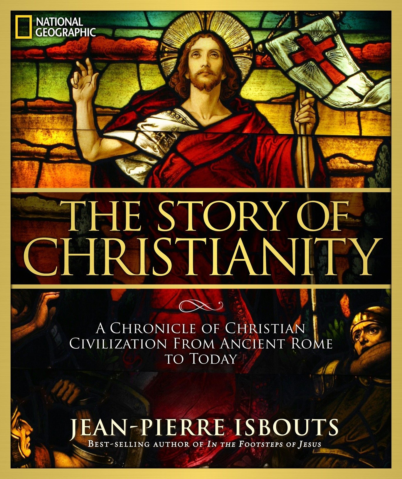 The Story of Christianity: A Chronicle of Christian Civilization from Ancient Rome to Today (Inglese) Copertina rigida – 27 ott 2010 Jean-Pierre Isbouts Natl Geographic Society 1426213875 HISTORY / World