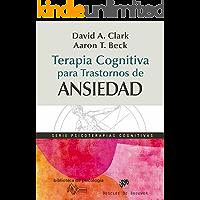 Terapia cognitiva para trastornos de ansiedad (Biblioteca de Psicología)