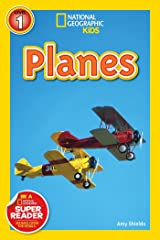 National Geographic Kids Readers: Planes (National Geographic Kids Readers: Level 1 ) Paperback