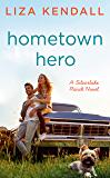 Hometown Hero (A Silverlake Ranch Novel Book 3)