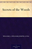 Secrets of the Woods