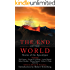 The End of the World: Stories of the Apocalypse