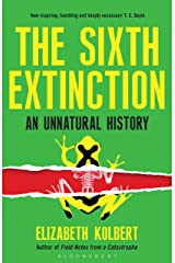 The Sixth Extinction: An Unnatural History Kindle Edition