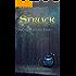 Struck: Myth of Eros and Psyche (Origin of Love Book 1)