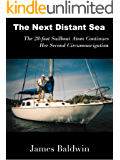 The Next Distant Sea: The 28-foot Sailboat Atom Continues Her Second Circumnavigation