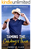 Taming the Cowboy's Twin: A Bad Boy Sweet Romance (Not So Bad Boys Book 4)