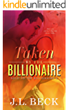 Taken by The Billionaire (Sold to The Billionaire #3) (English Edition)