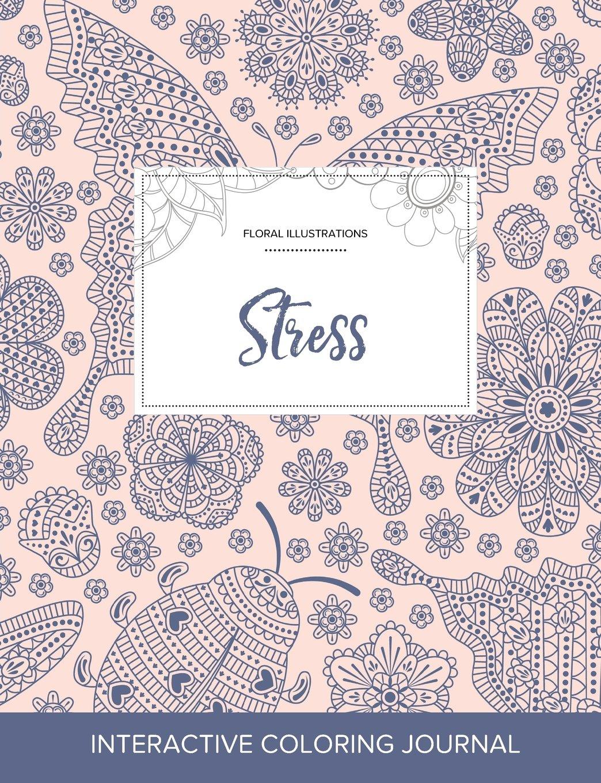 Read Online Adult Coloring Journal: Stress (Floral Illustrations, Ladybug) pdf epub