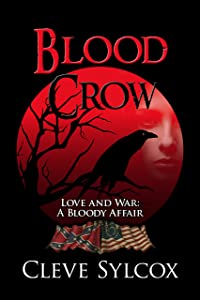 Blood Crow: Love and War A Bloody Affair