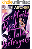 Cocktails, Rock Tales & Betrayals (The Blood Stone Riot Series Book 1)