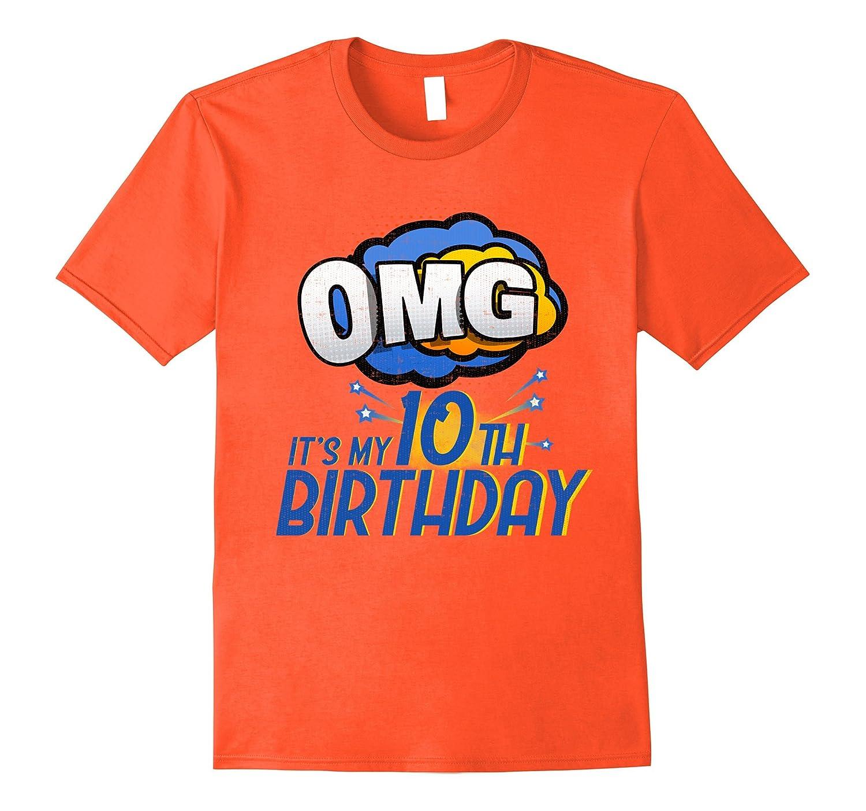 10th Birthday boy T shirt - Funny OMG it's my birthday-FL