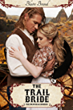 The Trail Bride (The Montana Brides series Book 5)