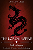 The Lord's Empire: Book 2 - Legacy