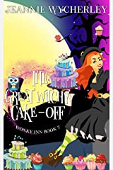 The Great Witchy Cake Off: Wonky Inn Book 7 Kindle Edition
