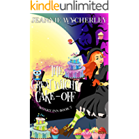The Great Witchy Cake Off: Wonky Inn Book 7