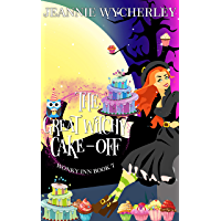 The Great Witchy Cake Off: Wonky Inn Book 7 (English Edition)