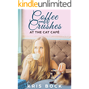 Coffee and Crushes at the Cat Café: A Furrever Friends Sweet Romance