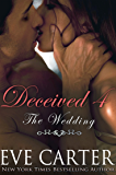 Deceived 4 - The Wedding (Deceived series)