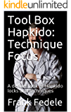 Tool Box Hapkido: Technique Focus: A deeper look at Hapkido locks and techniques