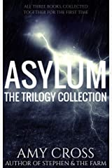 Asylum: The Trilogy Collection Kindle Edition