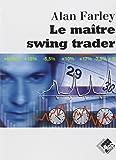 Le maître swing trader