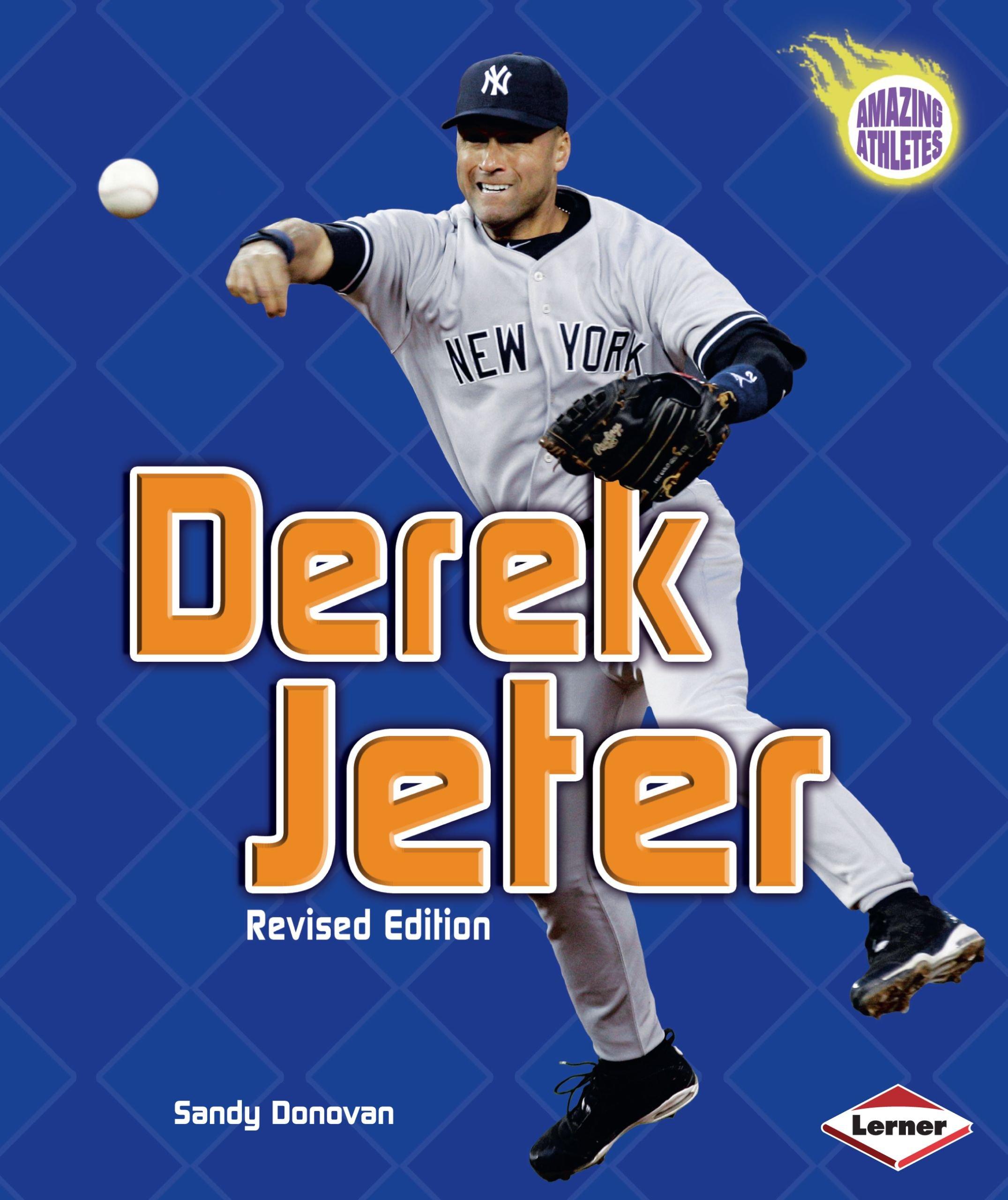 Derek Jeter (Revised Edition) (Amazing Athletes) pdf