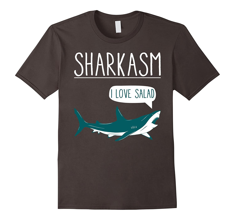 Sharkasm shark sarcasm i love salad funny lover t shirt for Jawbone fishing shirts