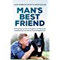 Man's Best Friend: The inspiring true story of Sergeant Luke Warburton, his police dog Chuck and the crime-busting Dog Unit