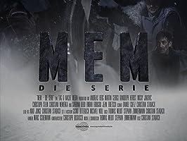 MEM - Die Serie