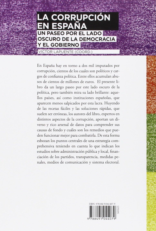 La corrupción en España: Un paseo por el lado oscuro de la democracia y el gobierno Alianza Ensayo: Amazon.es: Lapuente, Víctor: Libros