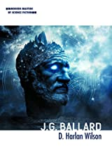 J. G. Ballard (Modern Masters of Science Fiction) Kindle Edition
