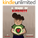 A Spark of Kindness: A Children's Book About Showing Kindness (Sparks of Emotions Book 1)