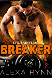 BREAKER: EVIL SAINTS MC