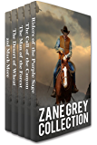 Zane Grey Collection: Riders of the Purple Sage, The Call of the Canyon, The Man of the Forest, The Desert of Wheat and…