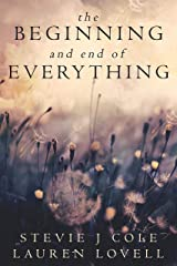The Beginning and End of Everything Kindle Edition